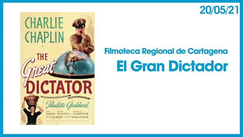 Filmoteca Gran Dictador 20 mayo