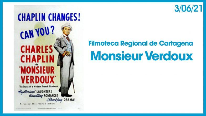Filmoteca monsier verdoux 3 junio