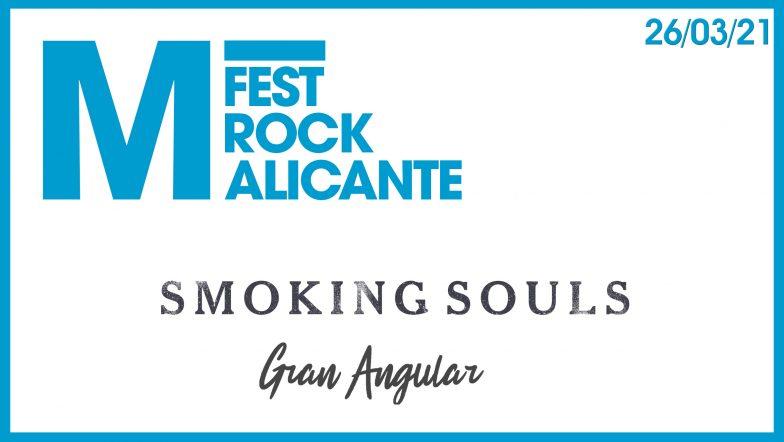 M Fest 2021 Smoking Souls y Gran Angular